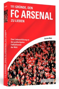 111 GRÜNDE, ARSENAL LONDON ZU LIEBEN - Christian Mader ? 3D-Cover ? highres